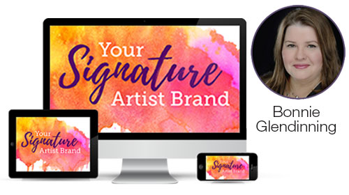 Your Signature Artist Brand Mentorship Program with Bonnie Glendinning